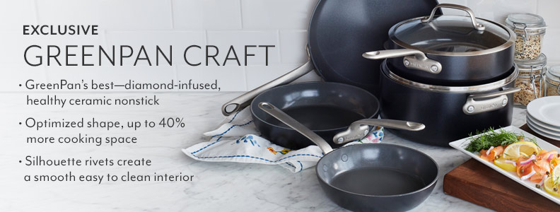 Exclusive Greenpan Craft. GreenPan's best diamond-infused, healthy ceramic nonstick. Optimized shape, up to 40% more cooking space. Silhouette rivets create a smooth easy to clean interior.