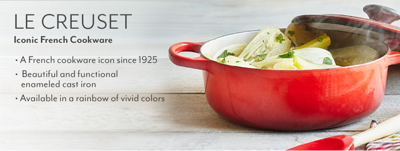 Le Creuset iconic French Cookware. A French cookware icon since 1925. Beautiful and functional enameled cast iron. Available in a rainbowe of vivid colors.