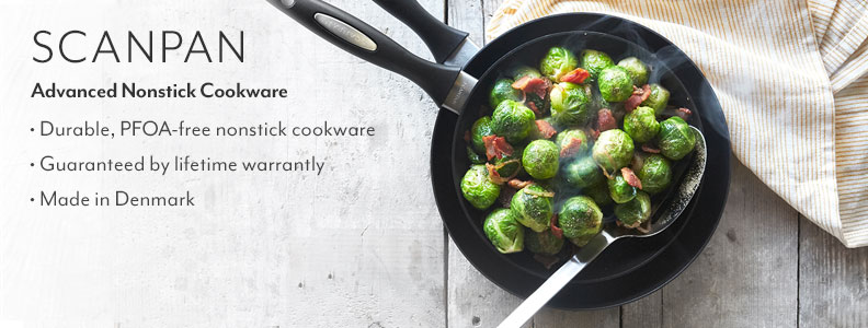Scanpan, advanced nonstick cookware. Durable, PFOA-free nonstick cookware. Guaranteed by lifetime warranty. Made in Denmark.