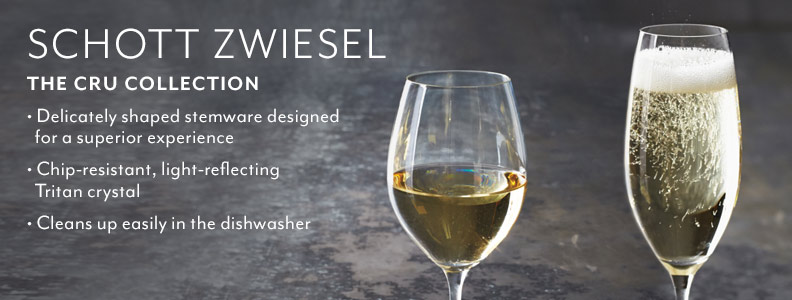 Schott Zwiesel the Cru Collection. Delicately shaped stemware designed for a superior experience. Chip-resistant, light-reflecting Tritan crystal. Cleans up easily in the dishwasher.