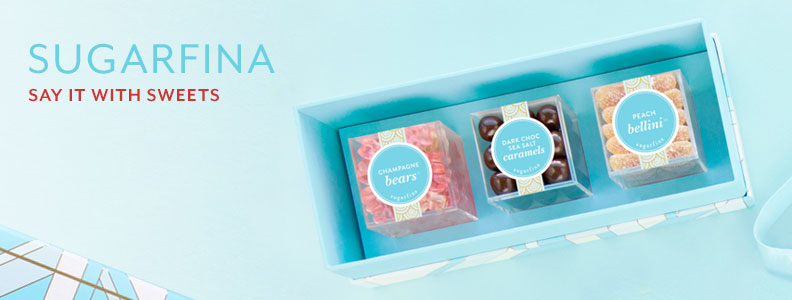 Sugarfina, say it with sweets.