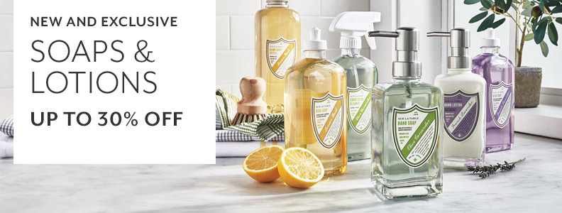 New and exclusive Sur La Table soaps and lotions up to 30% off.