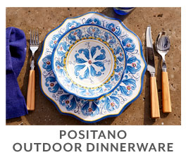 Positano outdoor dinnerware.