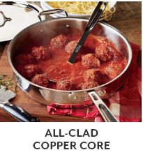 All-Clad Copper Core Cookware.