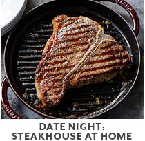 Cooking Class: Date Night Steakhouse at home.