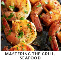 Cooking Class: Mastering the grill: seafood.