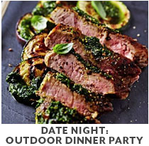 Cooking Class: Date Night Outdoor Dinner Party.