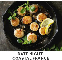 Cooking Class: Date Night: Coastal France.