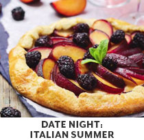 Cooking Class: Date Night: Italian Summer.