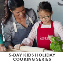 Cooking Class: Kids' 5-Day Holiday Cooking Series.