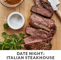 Cooking Class: Date Night: Italian Steakhouses.