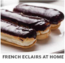 Cooking Class: French Eclairs at Home.