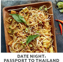 Cooking Class: Date Night: Passport to Thailand.