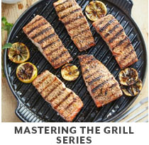 Cooking Class: Mastering the Grill Series.
