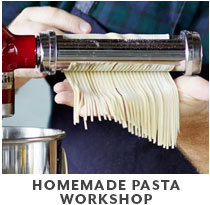 Cooking Class: Homemade Pasta Workshop.