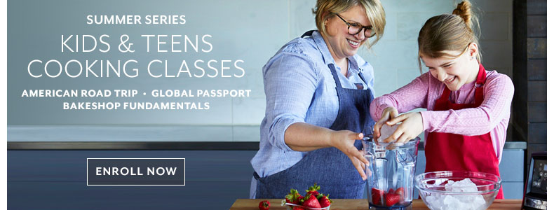Cooking classes Kids & Teens series, enroll for summer now.
