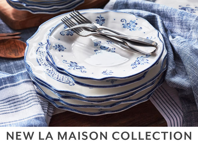 New La Maison Collection