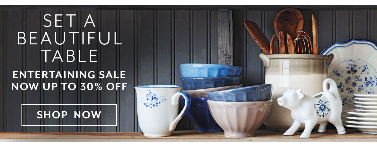 Set a beautiful table entertaining sale now up to 30% off, shop now.