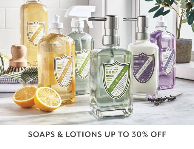 Soaps and lotions up to 30% off