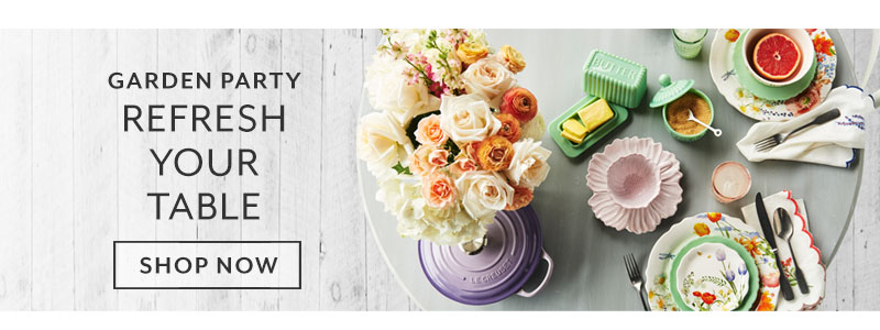 Garden Party, Refresh your table. Shop now.