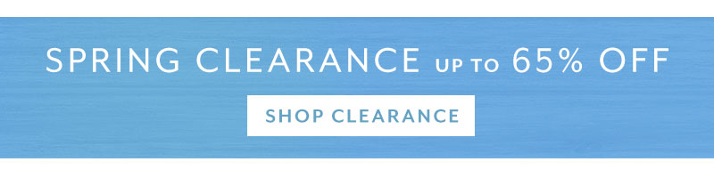 Spring clearance up to 65% off. Shop clearance.