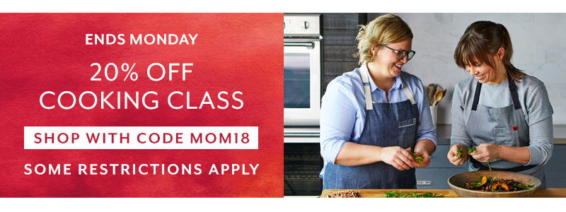 Ends Monday 20% off cooking classes. Enroll now.