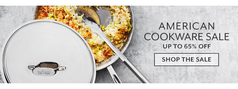 American Cookware sale up to 65% off. Shop the sale.