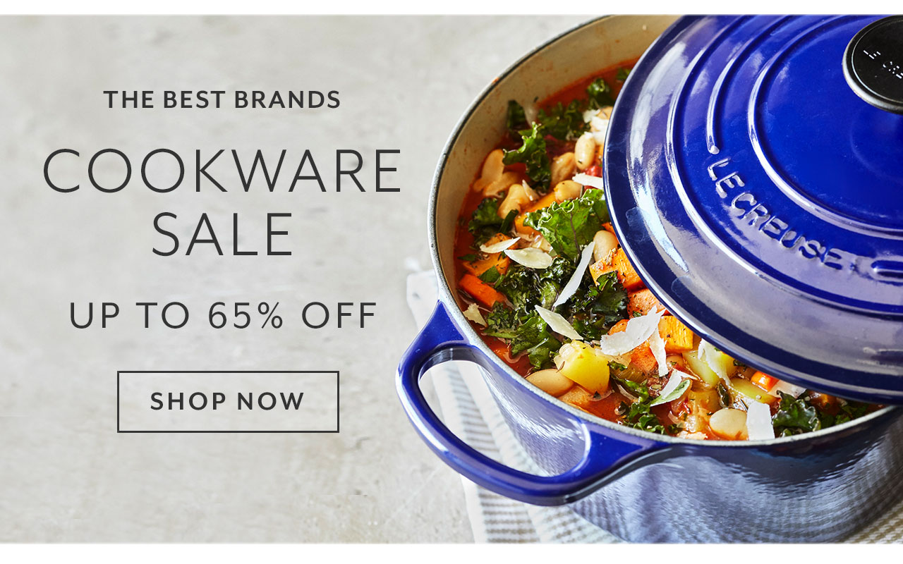 Cookware sale up to 65% off. Shop Now