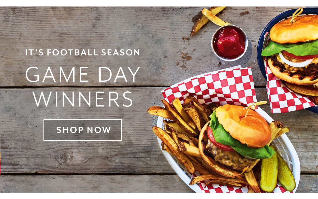 At home tailgating, game day winners. Shop Now.