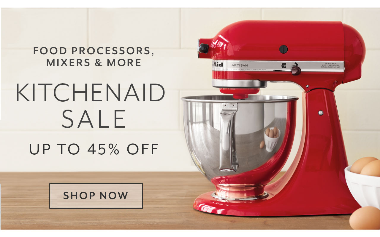 KitchenAid sale up to 45% off. Shop Now