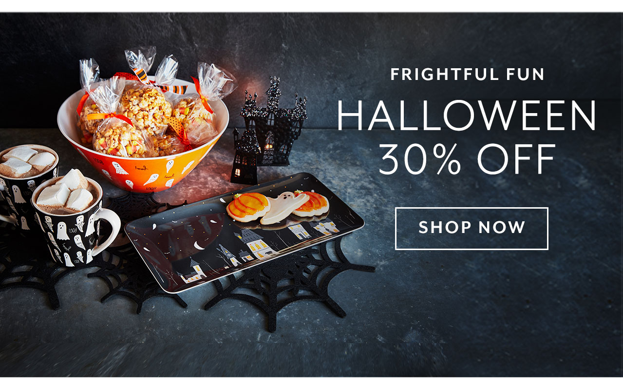 Frightful Fun Halloween 30% off. Shop Now.