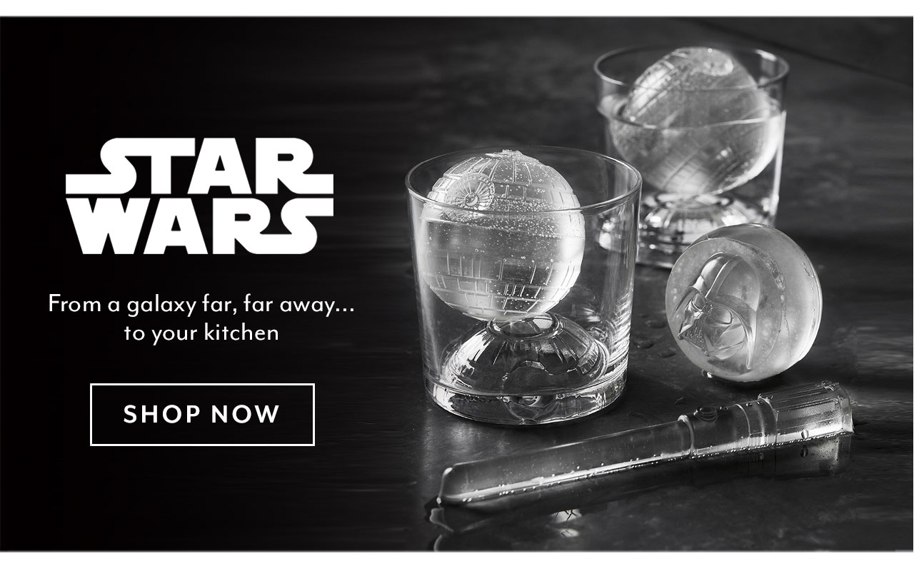 Star Wars. From a galaxy far, far away to your kitchen. Shop now.