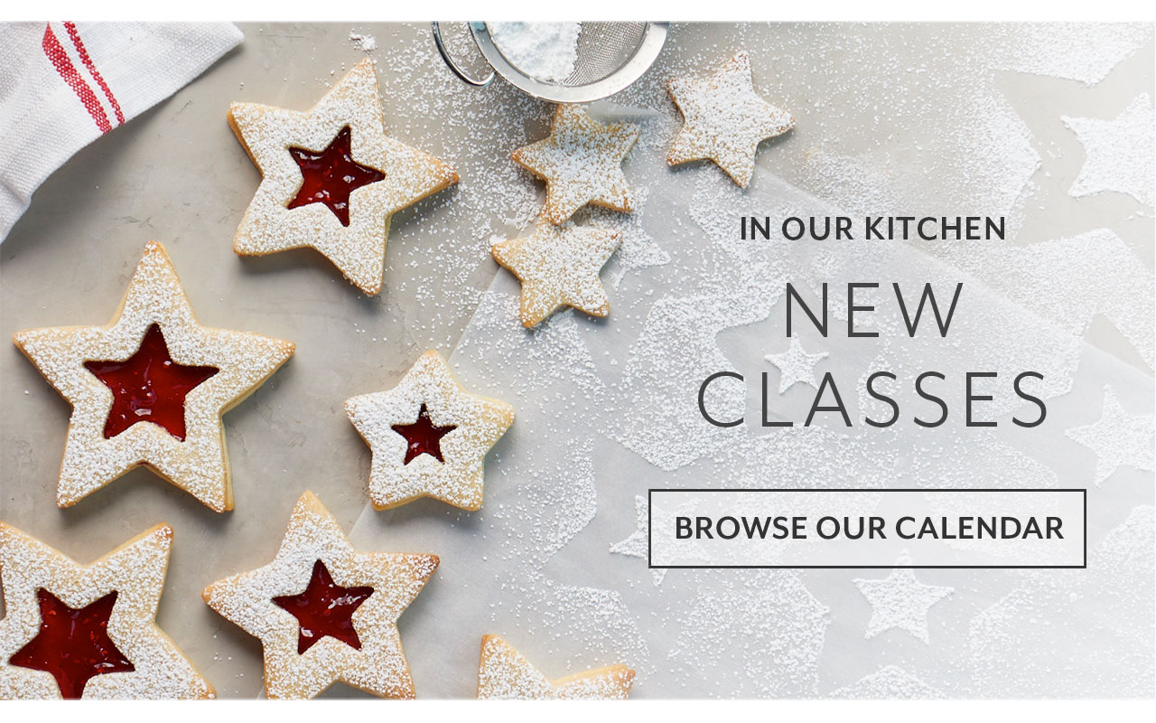In our kitchen new classes, browse our calendar.