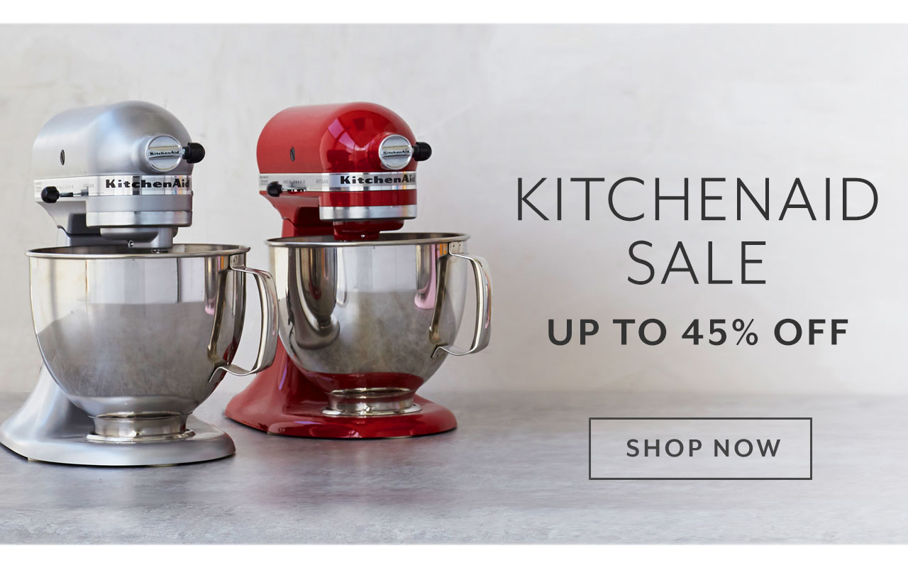KitchenAid Sale up to 45% off. Shop Now.