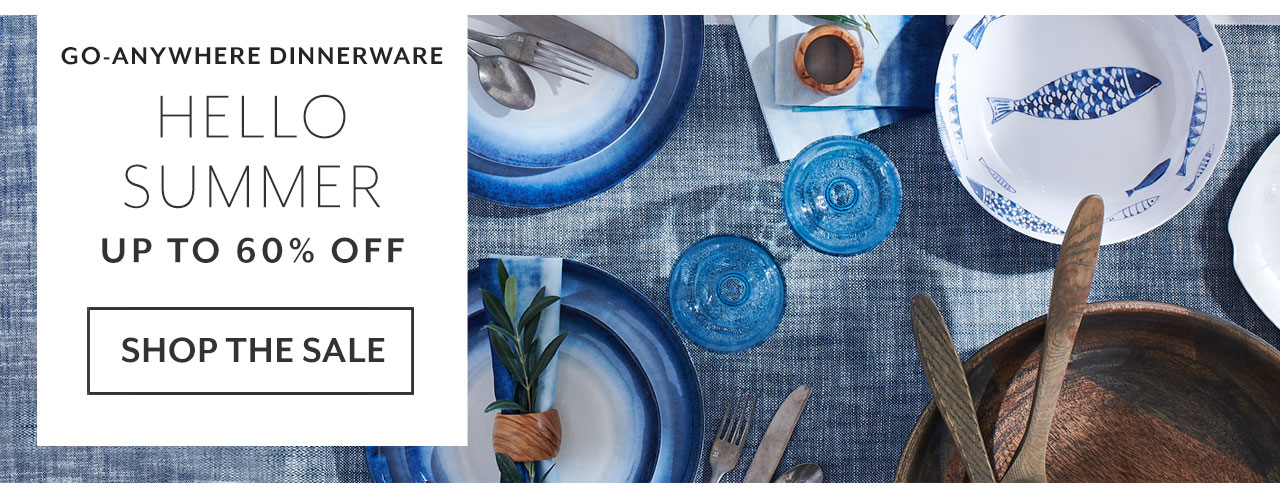 Hello summer go anywhere dinnerware up to 60% off, shop now.