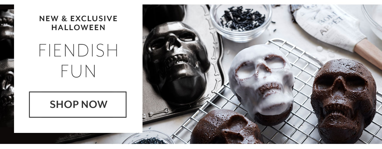 New & exclusive Halloween, fiendish fun. Shop now.