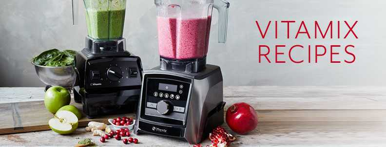 Vitamix Recipes.