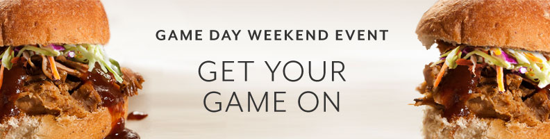 Game Day Weekend Event, get your game on.