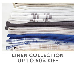 Linen Collection up to 60% off.