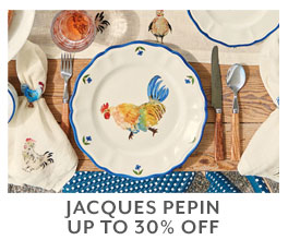 Jacques Pepin up to 30% off.