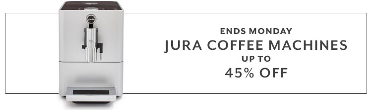 Ends Monday Jura coffee machines up to 45% Off