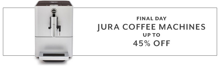 Final day Jura coffee machines up to 45% Off