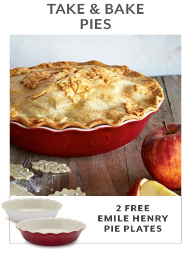 TAKE & BAKE PIES, 2 free Emile Henry pie plates