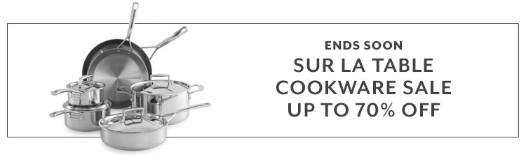Ends soon Sur La Table cookware sale up to 70% off