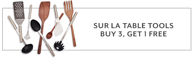 Sur La Table tools buy 3, get 1 free