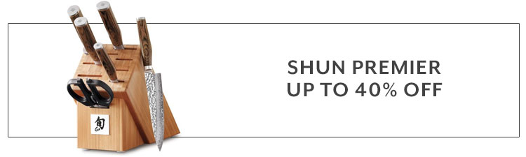 Shun Premier up to 40% off
