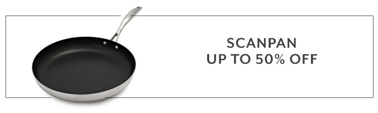 Scanpan cookware up to 50% off