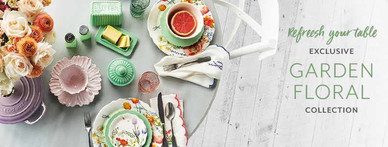 Refresh your table. Exclusive Garden Floral collection.