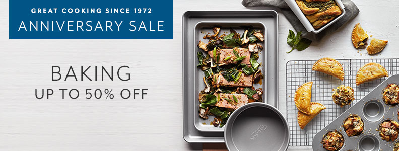 Great cooking since 1972 Anniversary Sale. Baking up to 50% off.