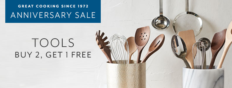 Great cooking since 1972 Anniversary Sale. Tools Buy 2, Get 1 Free.